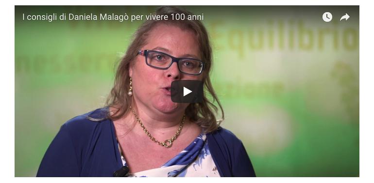 I consigli per vivere 100 anni della Dott.ssa Daniela Malagò